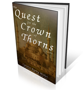 The Quest for the Crown of Thorns - Book Two of the Long-Hair Saga